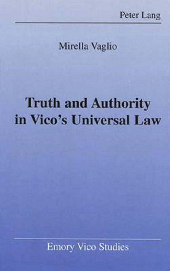 Vaglio, M: Truth and Authority in Vico's Universal Law