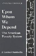 Upon Whom We Depend | J.Gordon Chamberlin |