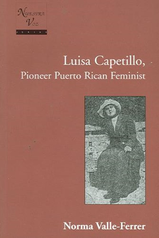Luisa Capetillo, Pioneer Puerto Rican Feminist