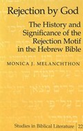 Rejection by God | Monica J. Melanchthon |