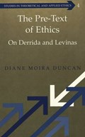 The Pre-text of Ethics | Diane Moira Duncan |