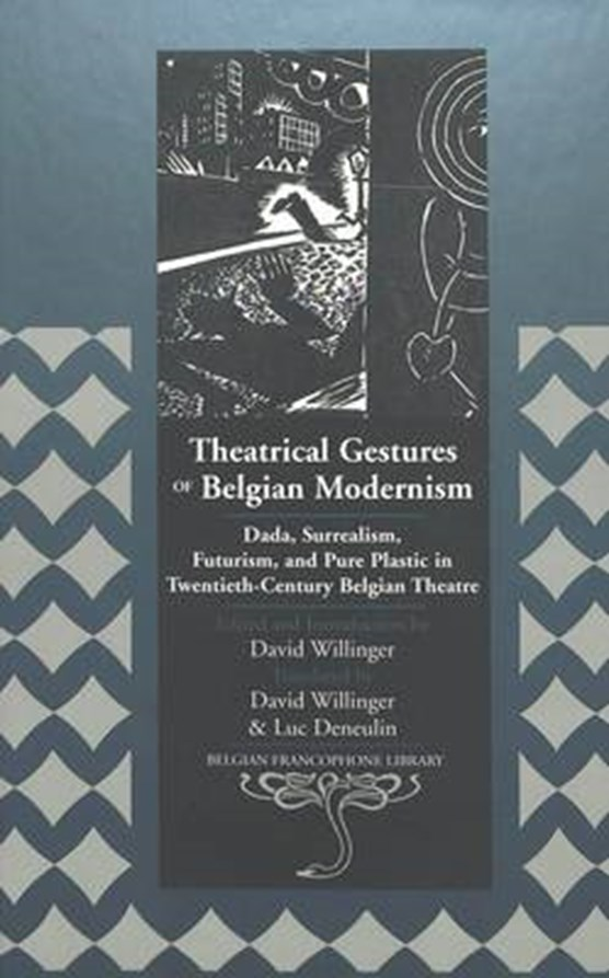 Theatrical Gestures of Belgian Modernism