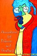Animations (of Deleuze and Guattari) | Jennifer Daryl Slack |