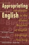 Appropriating English | Singh, Michael ; Kell, Peter ; Pandian, Ambigapathy |