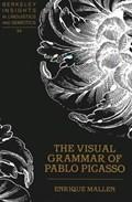 The Visual Grammar of Pablo Picasso | Enrique Mallen |