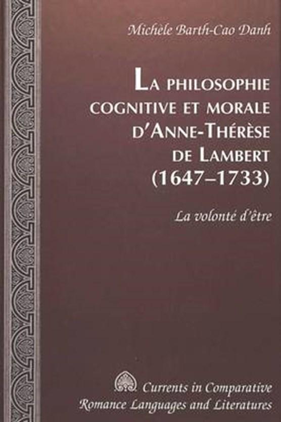 Philosophie Cognitive Et Morale D'anne-Therese De Lambert (1647-1733)