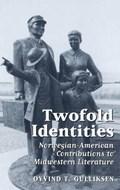 Twofold Identities | Cyvind Tveitereid Gulliksen |