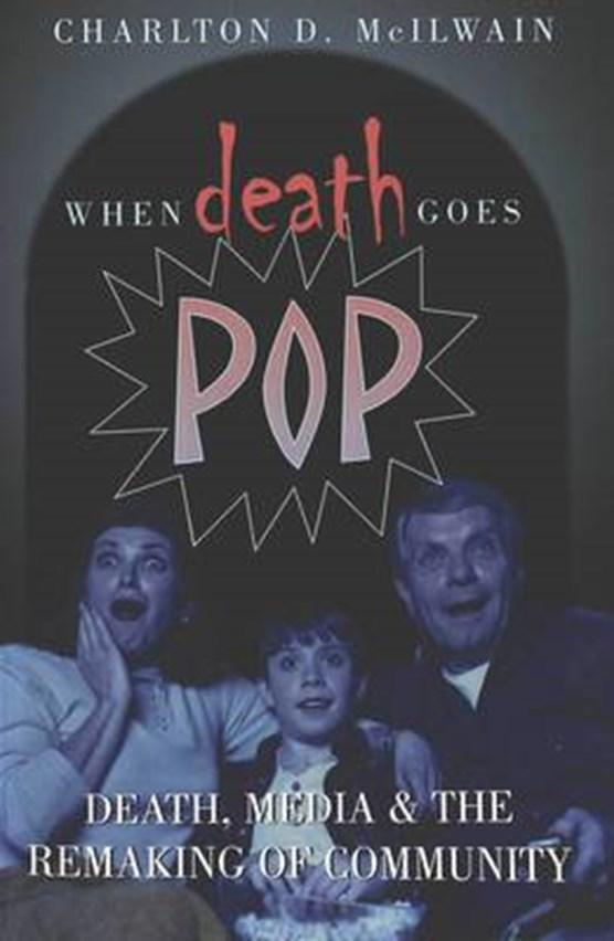 When Death Goes Pop