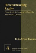 (Re)constructing Reality   Linda Stump Rashidi  