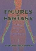 Figures of Fantasy | Susanna Paasonen |