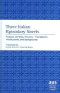 Three Italian Epistolary Novels | Vincenzo Traversa |