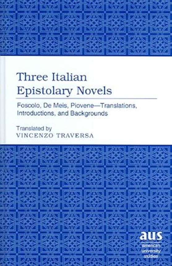 Three Italian Epistolary Novels