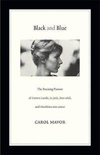 Black and Blue | Carol Mavor |