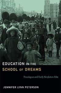Education in the School of Dreams   Jennifer Lynn Peterson  