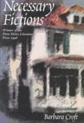 Necessary Fictions | Barbara Croft |