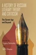 A History of Russian Literary Theory and Criticism | Evgeny Dobrekno ; Galin Tihanov |