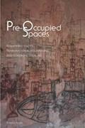 Pre-Occupied Spaces | Teresa Fiore |