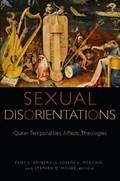 Sexual Disorientations | Brintnall, Kent L. ; Marchal, Joseph A. ; Moore, Stephen D. |