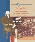 The Federalists and Anti-Federalists   Gregory Payan  