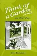 Think of a Garden   John Kneubuhl  