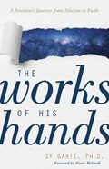 The Works of His Hands   Sy Garte  