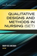 Qualitative Designs and Methods in Nursing (Set) | Mary De Chesnay |