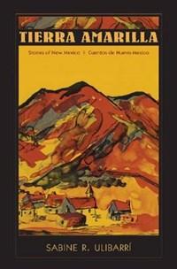 Tierra Amarilla   Sabine R. Ulibarri  