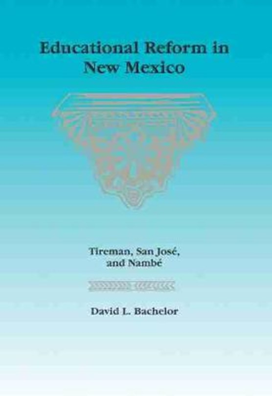 Educational Reform in New Mexico