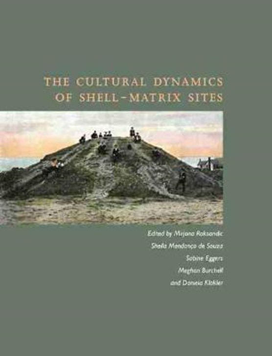 The Cultural Dynamics of Shell-Matrix Sites