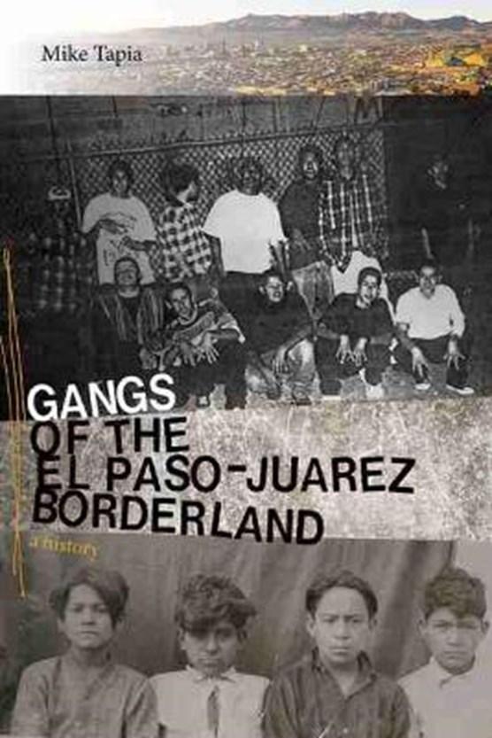 Gangs of the El Paso-Juarez Borderland