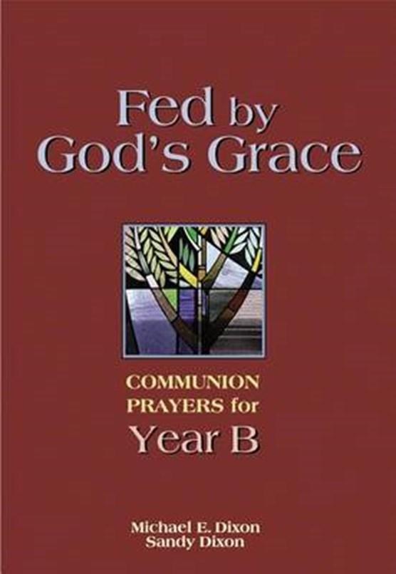 Fed by God's Grace Year B