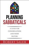 Planning Sabbaticals | Robert Saler |