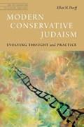 Modern Conservative Judaism   Elliot N. Dorff  
