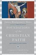 Foundations of the Christian Faith | James Montgomery Boice |