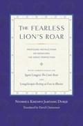The Fearless Lion's Roar | Nyoshul Khenpo |