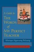 A Guide to The Words of My Perfect Teacher   Khenpo Ngawang Pelzang  