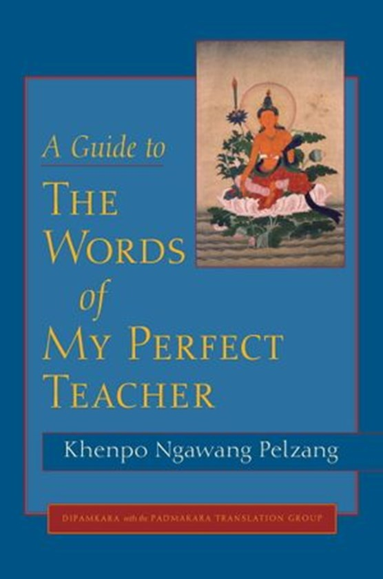 A Guide to The Words of My Perfect Teacher