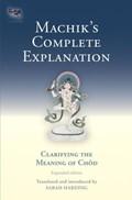 Machik's Complete Explanation | Sarah Harding |