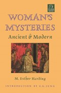 Woman's Mysteries   Esther Harding  
