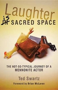 Laughter Is Sacred Space | Ted Swartz |