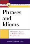 Phrases and Idioms   Richard A. Spears  