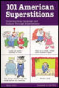 101 American Superstitions   Harry Collis  