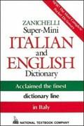 Zanichelli Super-Mini Italian and English Dictionary   National Textbook Company  