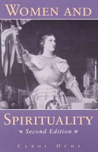 Women and Spirituality   Carol Ochs  