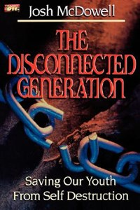 The Disconnected Generation | Josh McDowell |