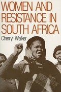 Women and Resistance in South Africa   Cherryl Walker  