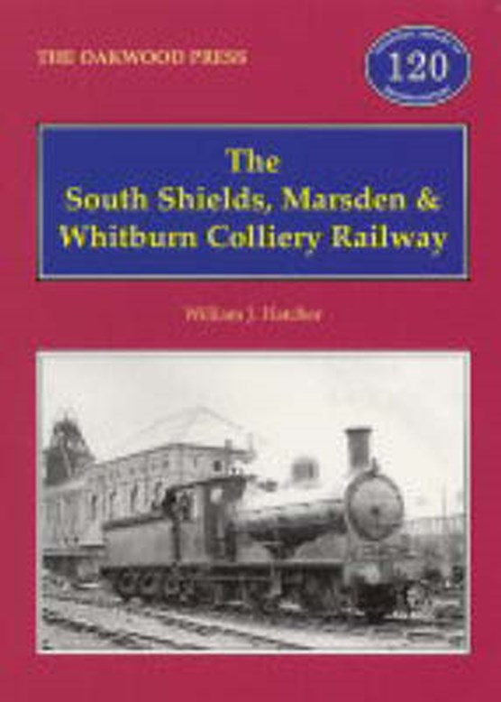 The South Shields, Marsden and Whitburn Colliery Railway