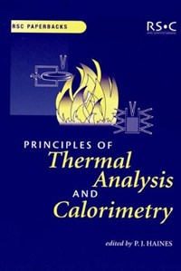 Principles of Thermal Analysis and Calorimetry   Peter Haines  