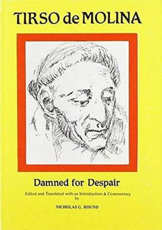 Tirso de Molina: Damned for Despair
