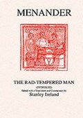 Menander: The Bad Tempered Man | Stanley Ireland |